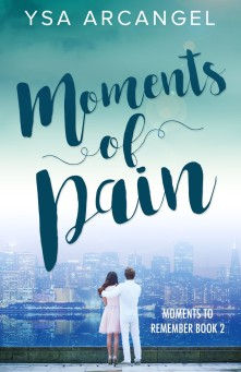 Moments of Pain (Moments to Remember series - Book 2)